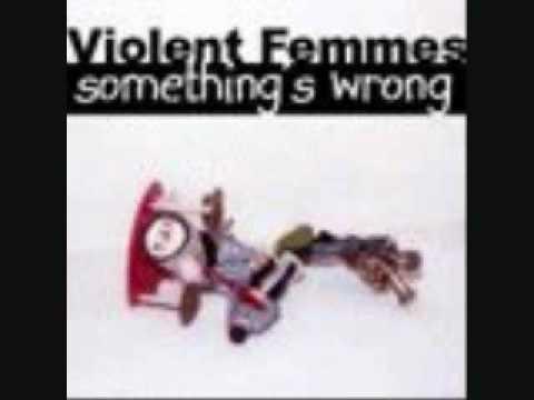 Violent Femmes - Raquel