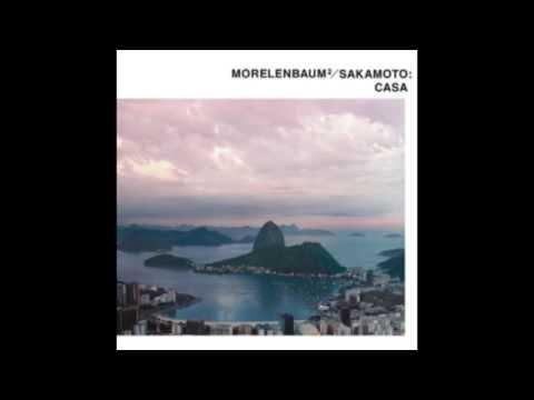 Morelenbaum² / Sakamoto - Casa (2001)