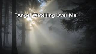"""Country Gospel Song """"Angel Watching Over Me"""" - Lifebreakthrough - Lyric Video"""