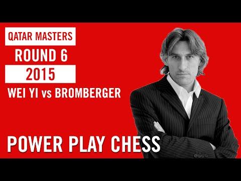 Qatar Master 2015 Round 6 Wei Yi vs Bromberger