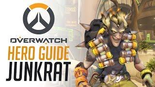 Junkrat - Overwatch Hero Guide