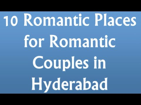 10 Romantic Places For Romantic Couples In Hyderabad. video
