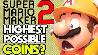 What is the Highest Coin Count Possible in Super Mario Maker 2?