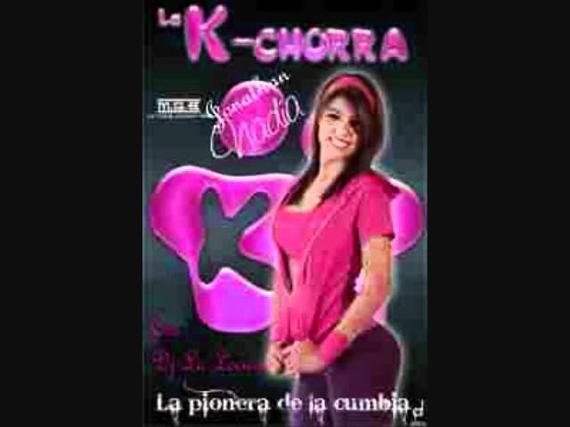 La Kchorra Mix - Dj La Locura