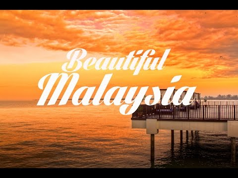 Beautiful MALAYSIA Chillout and Lounge Mix