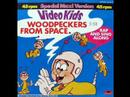 Video Kids - Woodpeckers From Space (house Version) video