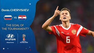 Denis CHERYSHEV – HYUNDAI GOAL OF THE TOURNAMENT – NOMINEE