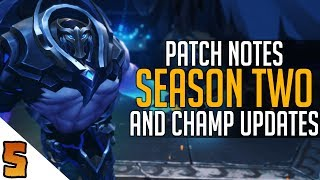 Patch Notes: Season 2 and Champion Updates