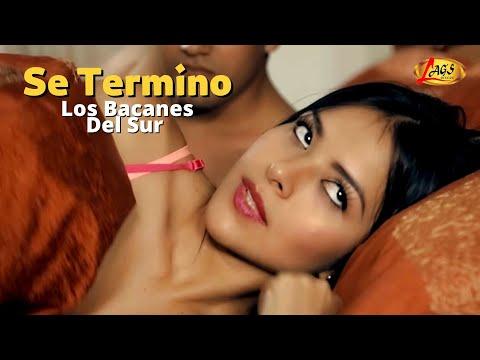 SE TERMINO LOS BACANES DEL SUR VIDEO OFICIAL