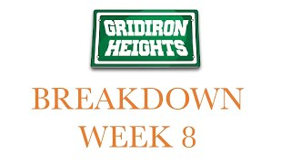 Gridiron Heights Week 8 Breakdown