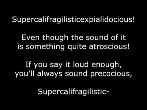 Mary Poppins Musical Supercalifragilisticexpialidocious LYRICS