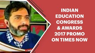 Indian Education Congress   Awards 2017