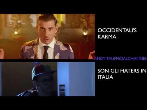 Occidentali's karma VS Son gli hater in italia