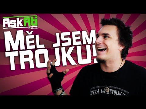 MĚL JSEM TROJKU! - Ask Ati #17 | AtiShow