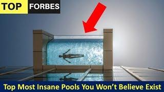 TopMost Insane Pools You Won't Believe Exist - Top 23 Most Insane Pools You Wont Believe Exist!