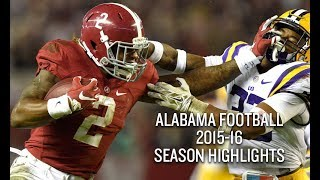 Alabama Football 2015-16 Season Highlights - National Champions