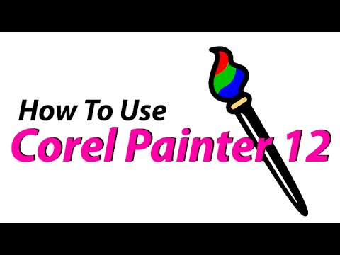 How To Use Corel Painter 12 for Beginners
