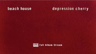 Download Lagu Beach House - Depression Cherry [FULL ALBUM STREAM] Gratis STAFABAND