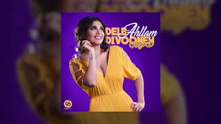 Ahllam - Dele Divooneh OFFICIAL TRACK