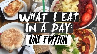 WHAT I EAT IN A DAY   UNIVERSITY 2016