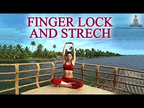 35-Finger Lock and Stretch