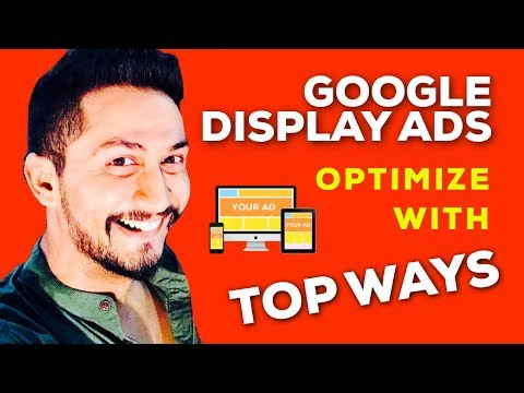 Top Methods To Optimize Your Google Display Campaigns In 2017   Digital Marketing Strategy Ep. #028