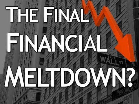 The Final Financial Meltdown