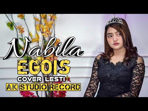 Nabila - Egois (cover Lesti) By AK Studio Record