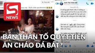 Hotgirl Trâm Anh bị bạn thân tố quỵt tiền, ăn cháo đá bát?