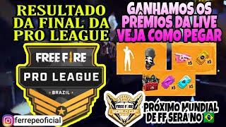 RESULTADO DA FINAL PRO LEAGUE 20/07. MUNDIAL DO FREE FIRE NO RIO. GANHAMOS O LENÇO