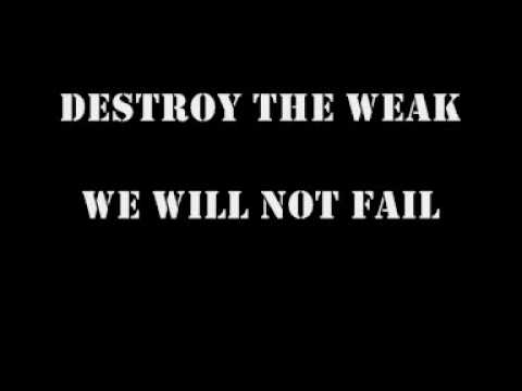 I Declare War - Destroy The Weak