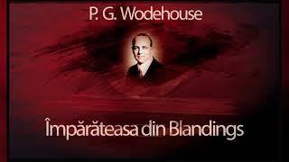 Imparateasa din Blandings - P.G.Poodehouse