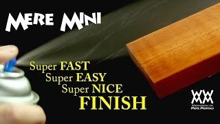 The secret to applying the fastest, easiest wood finish. | Mere Mini