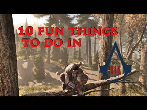 10 fun things to do in Assassins Creed 3