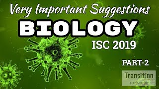 ISC 2019 Biology Class 12 Suggestions Part 2 II ISC Biology Class 12 Suggestions II ISC Biology