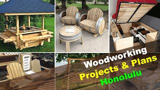 Woodworking Projects & Plans Honolulu Hawaii HI