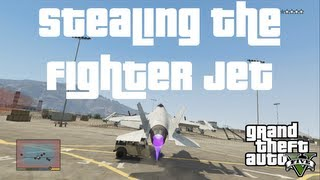 How to Steal the P-996 LAZER Fighter Jet GTA V Guide XBOX 360 PS3 PC