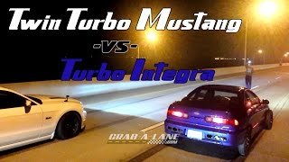 Turbo Integra Dig Races Twin Turbo Mustang for $1,000 ** GRAB A LANE