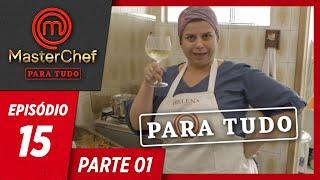 MASTERCHEF PARA TUDO (09/07/2019)   PARTE 1   EP 15