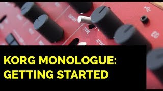 Korg Monologue: Getting Started