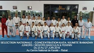 FRMK.TV :SELECTION NATIONALE CONCENTRATION RAMADAN JUNIORS / SENIORS Du 23 AU 27 JUIN 2016