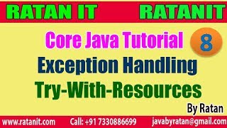 Core Java  ||  Exception Handling  ||  video-8 ||  try-with-Resources  || By Ratan Sir