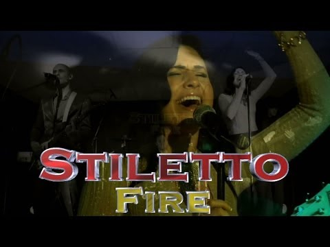 Stiletto Fire - 2min - 5 Piece Band