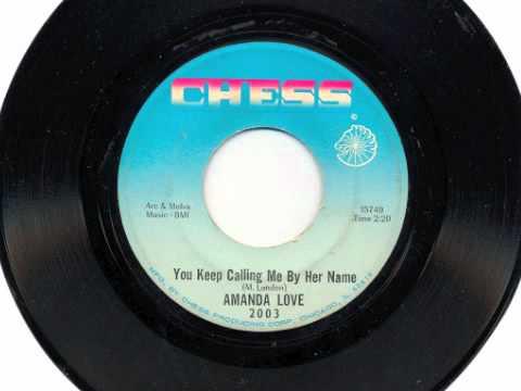 Amanda Love - You Keep Calling Me By Her Name