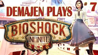 #7 - Demajen plays... Bioshock Infinite
