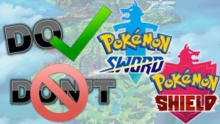 Dos and Don'ts for Pokemon Sword and Shield