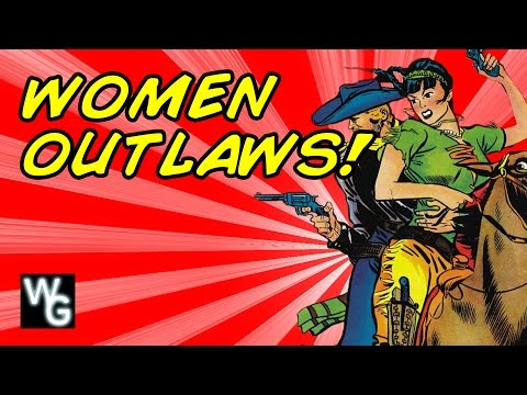 Women Outlaws! - Danni's First Golden Age Book