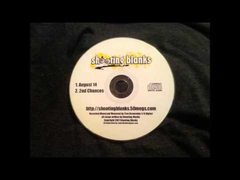 Shooting Blanks - Another Chance