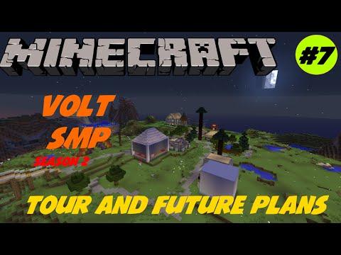 Minecraft : Volt squared SMP | Episode 7 | Server tour and future plans (S2E7)