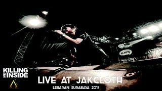 KILLING ME INSIDE ft AIU - Biarlah+Torment+Young Blood(Live At Jakcloth Lebaran Surabaya)